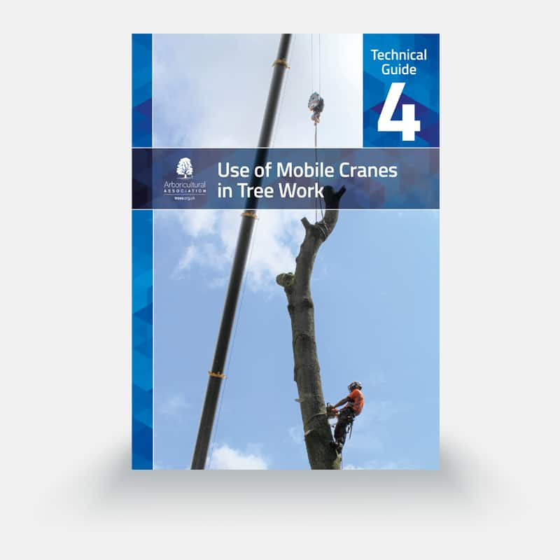 Technical Guide 4: Use of Mobile Cranes in Tree Work