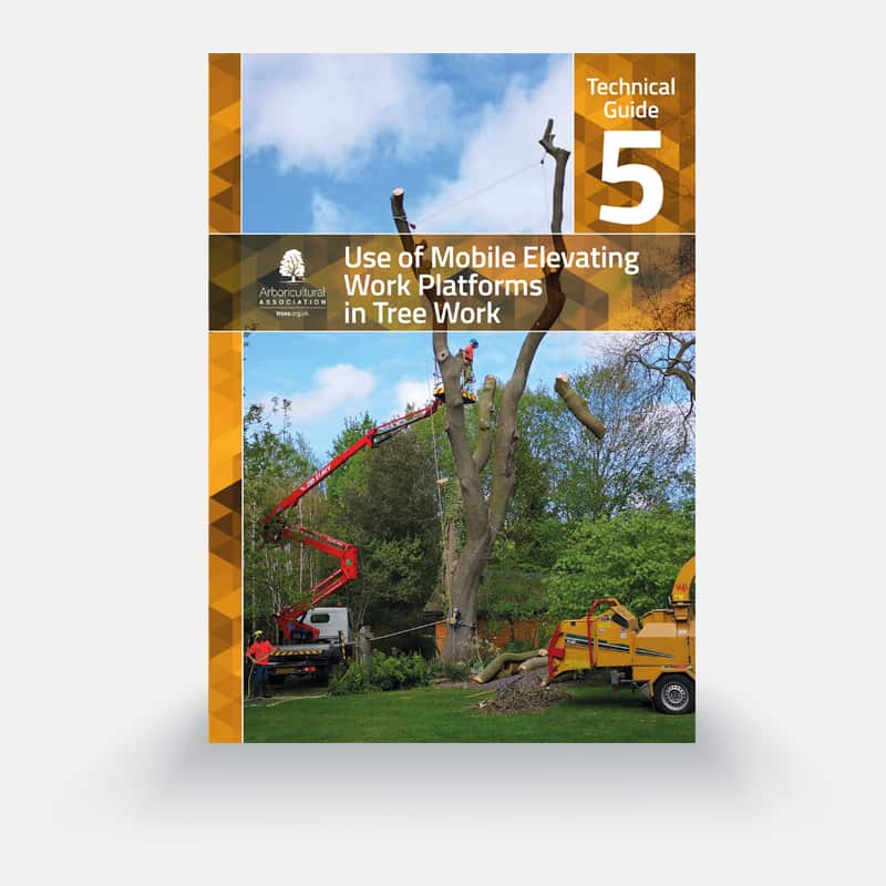 Technical Guide 5: Use of Mobile Elevating Work Platforms in Tree Work (Pre-order)