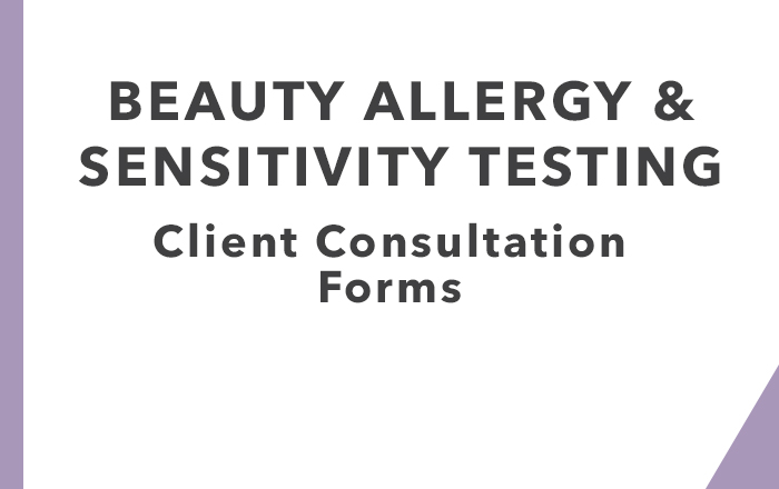 Beauty Allergy & Sensitivity Testing: Client Consultation Forms