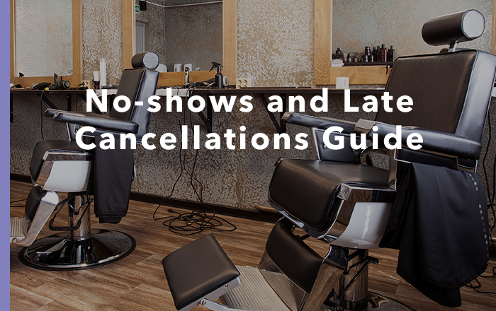 No-shows & Late Cancellations Guide