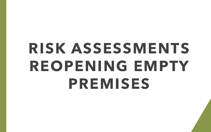 Risk assessment: Re-opening an empty building checklist