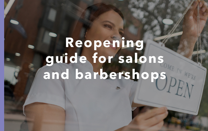 Reopening guide for hair and beauty salons and barbershops