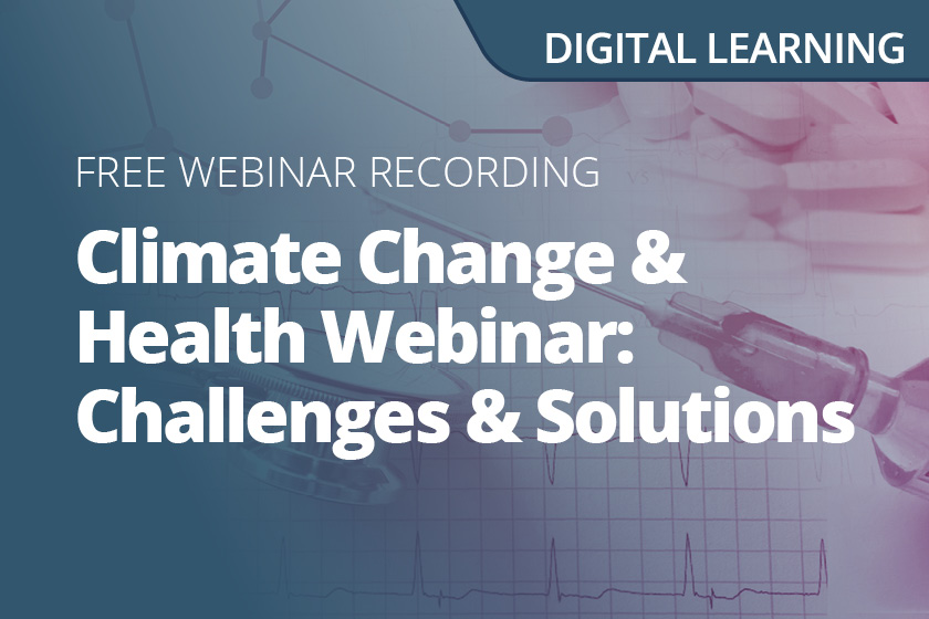 Climate Change and Health Webinar: Challenges and Solutions